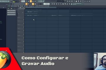 Como Gravar Audio no FL Studio