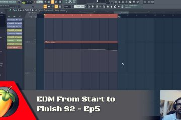 EDM From Start to Finish S2 - Ep5