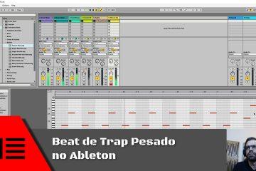Beat de Trap Pesado no Ableton