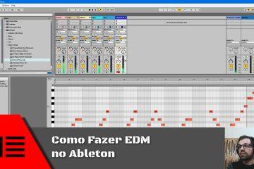 Como Fazer EDM no Ableton