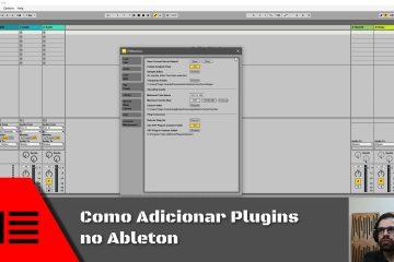 Como Adicionar Plugins no Ableton
