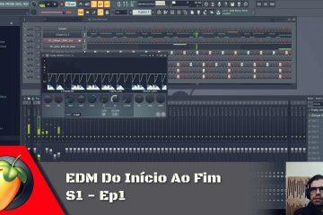 EDM Do Inicio Ao Fim S1