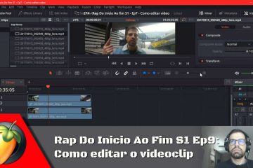 Rap Do Inicio Ao Fim S1 - Ep9: Como editar o videoclip