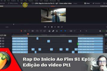 Rap Do Inicio Ao Fim S1 - Ep10: Edição do videoclip Pt1