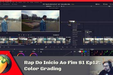 Rap Do Inicio Ao Fim S1 - Ep12: Color Grading