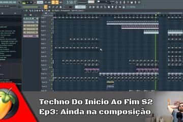 Techno Do Inicio Ao Fim S2 - Ep3